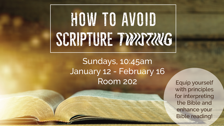 Adult Education Class: How To Avoid Scripture Twisting logo image