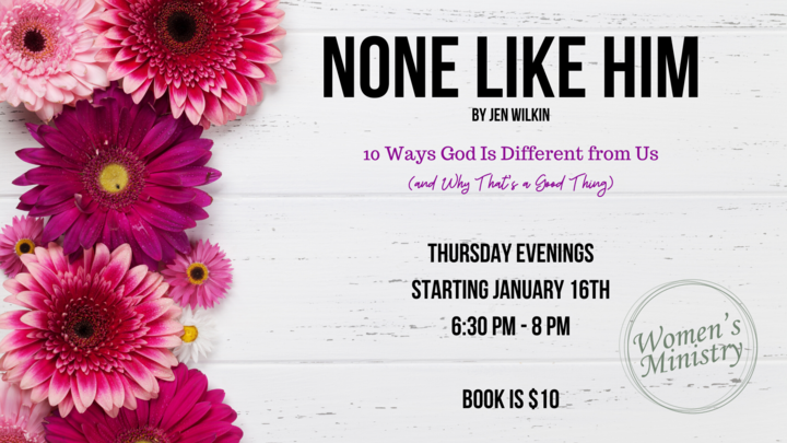 "Ladies Evening Book Study - ""None Like Him"" by Jen Wilkin logo image"