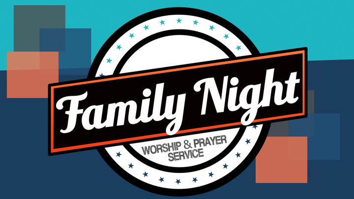 Worship & Prayer Service (Rialto Campus) FAMILY NIGHT logo image