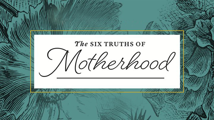 Six Truths of Motherhood - Women (Banning Campus)  logo image