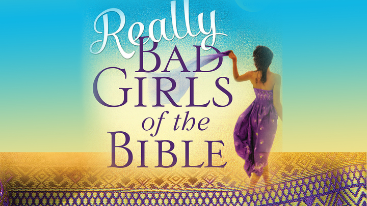 Really Bad Girls of the Bible - Women (Banning Campus)  logo image