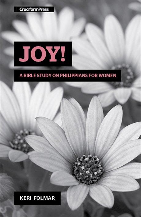 Joy   a bible study on philippians for women 2016 fall