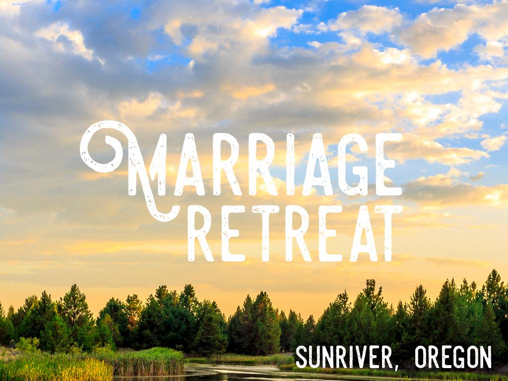 Sunriver marriage retreat 2017