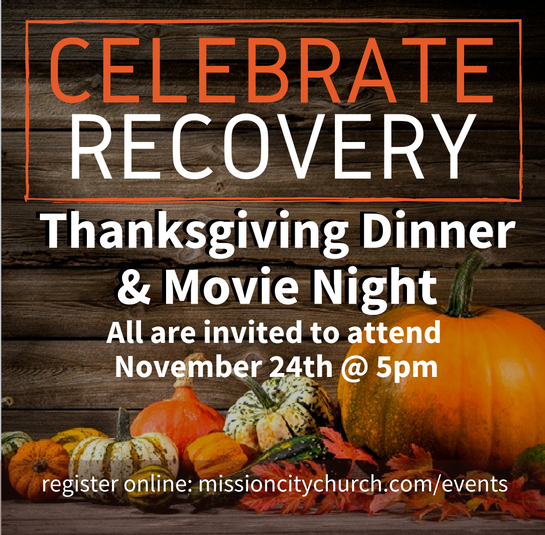 Mission city church for Family friendly thanksgiving movies