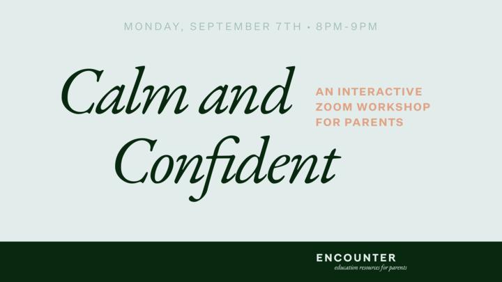 Calm and Confident: Encouragement for Parents of School-Age Children logo