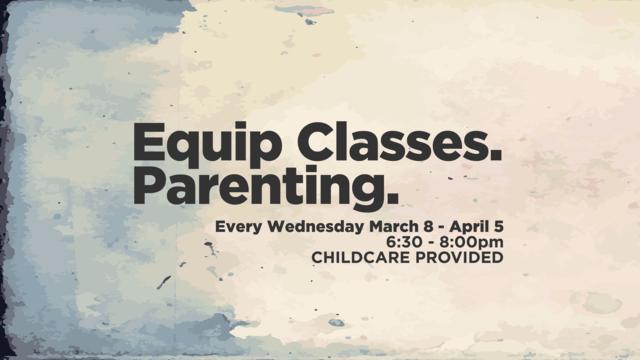 Equip class   parenting