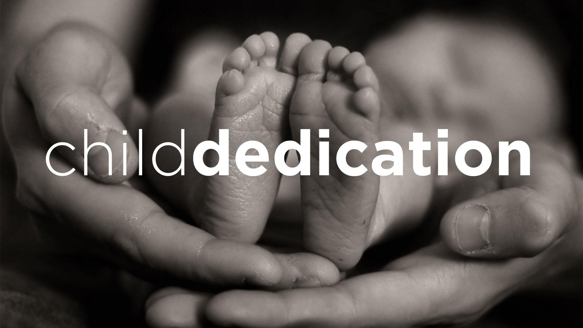 Child dedication wide