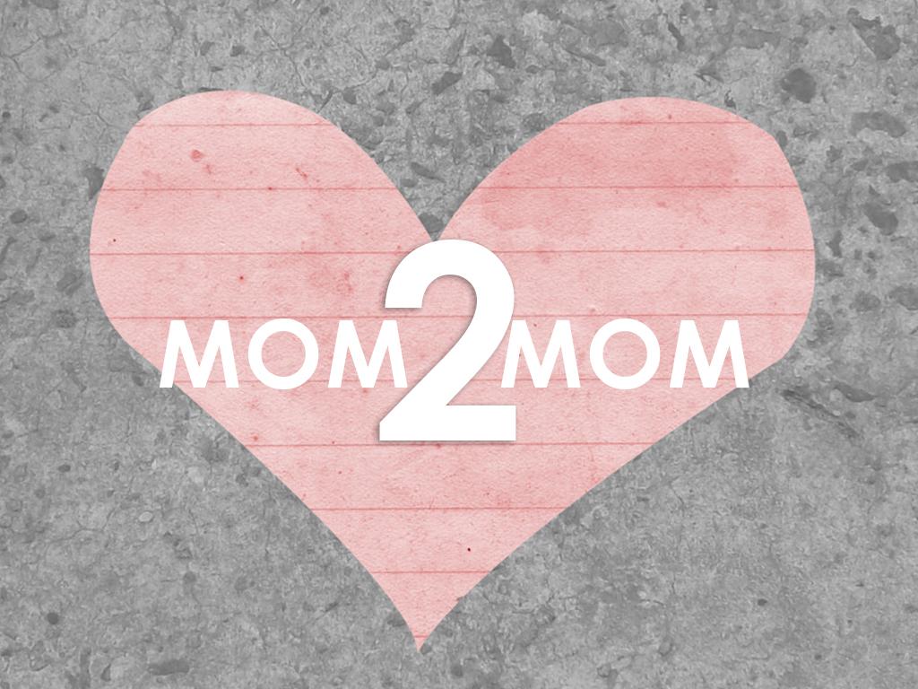Mom2mom