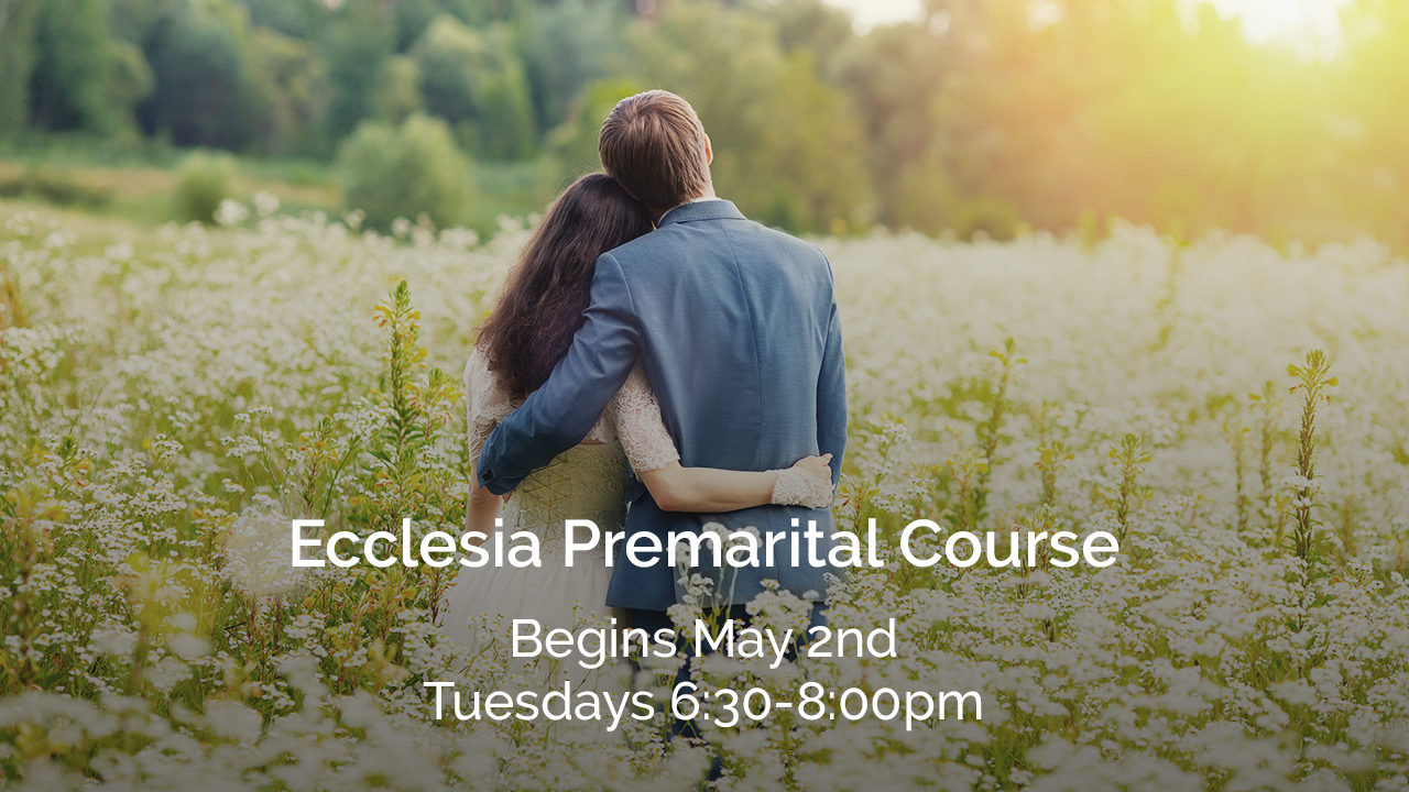 Premarital course  media ecclesiahouston.org