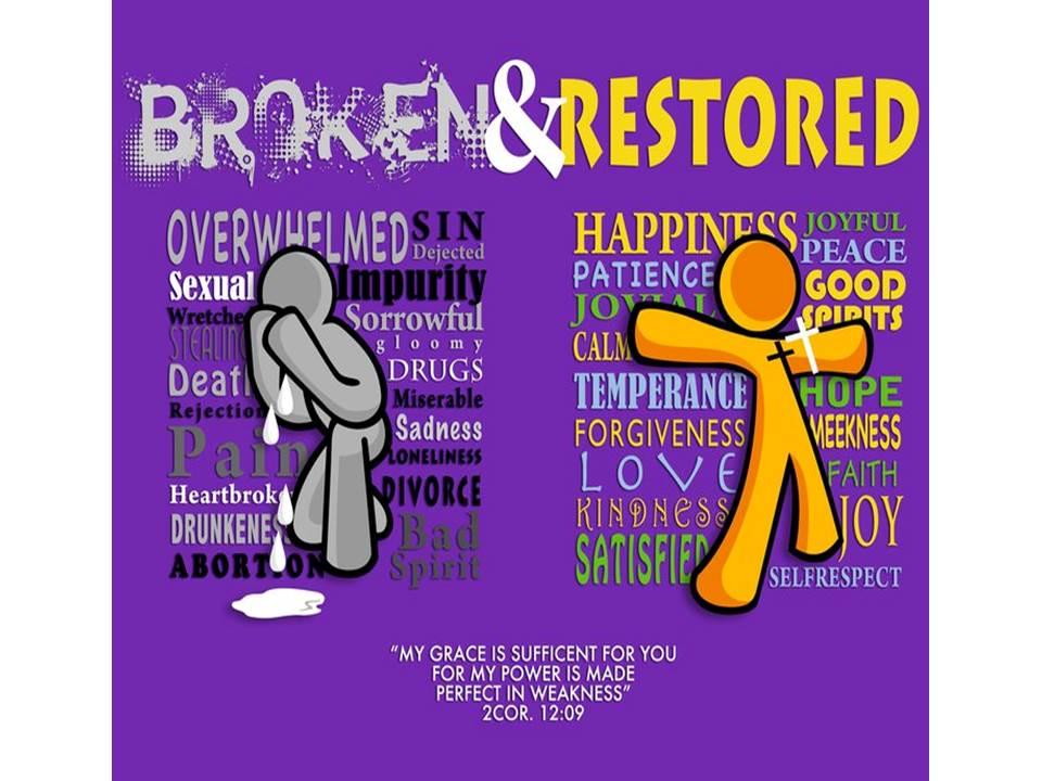 Broken   restored