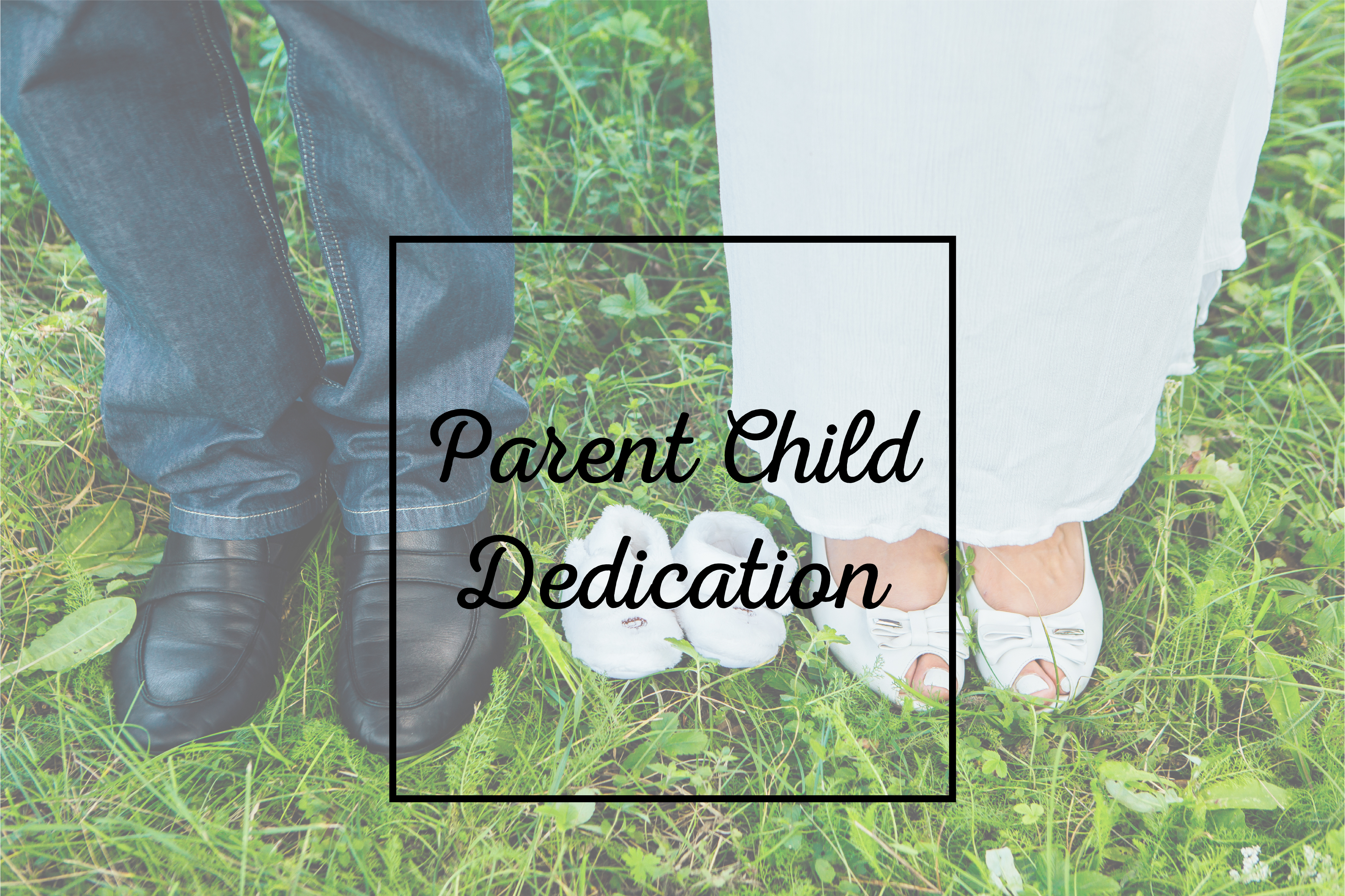 2017 parentchild dedication