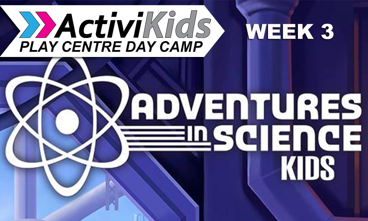 Activikids   week 3   adventures in science
