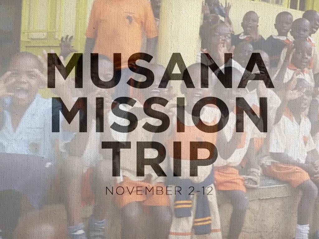 Musana mission trip registration