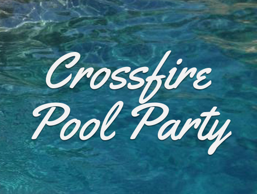 Crossfire pool party 2017 graphic