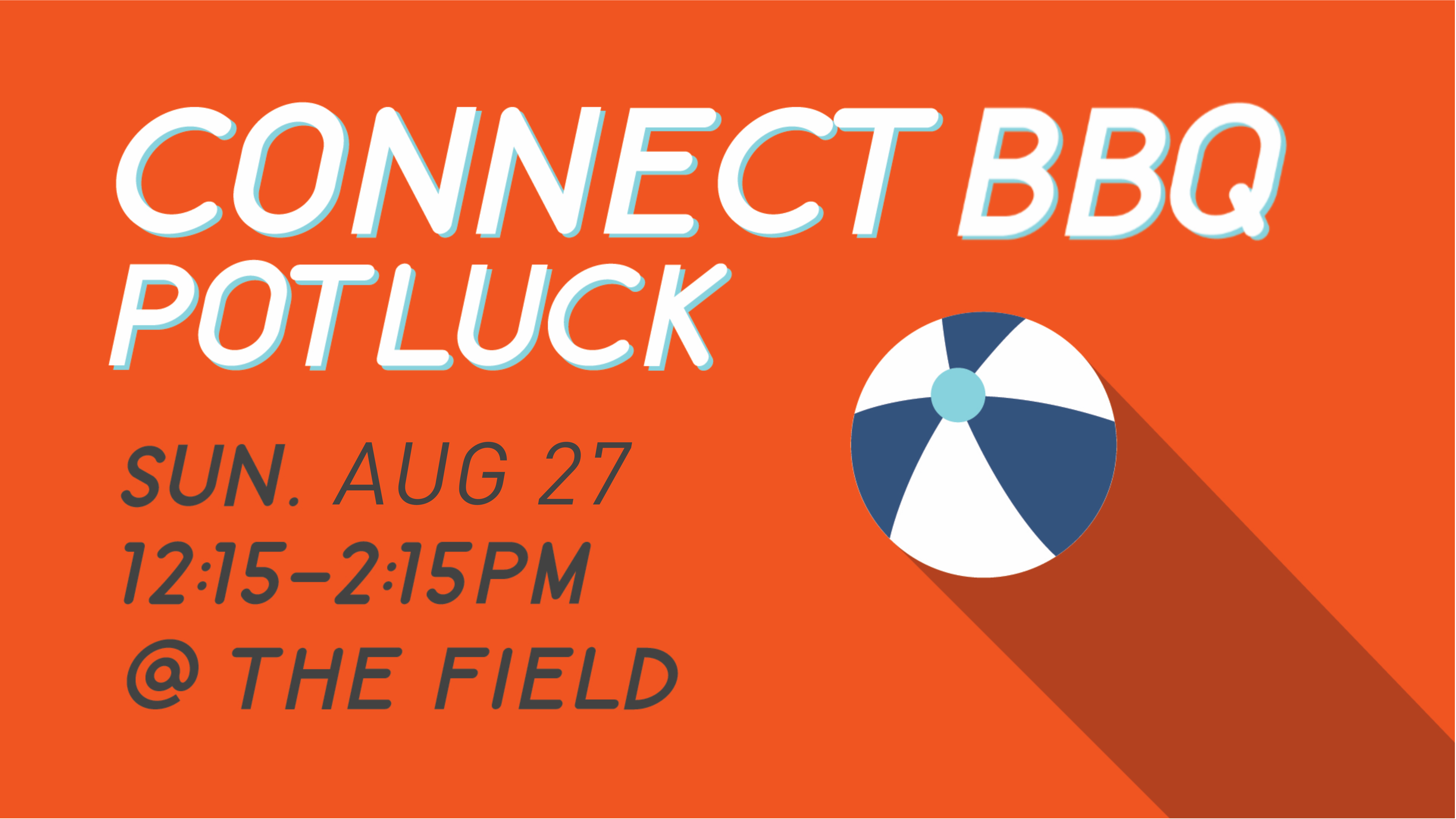 Connect bbq and potluck aug 27