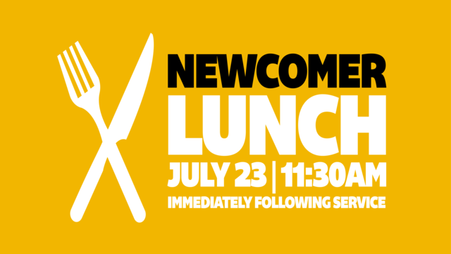 Newcomer lunch july17