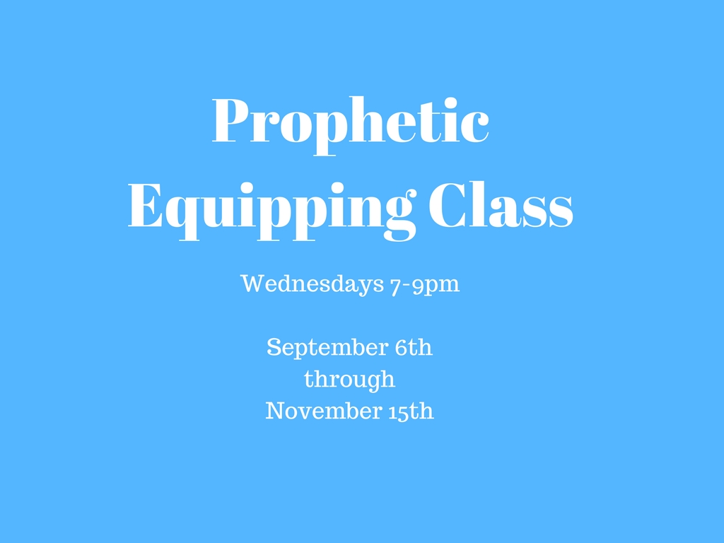 Prophetic equipping class  1