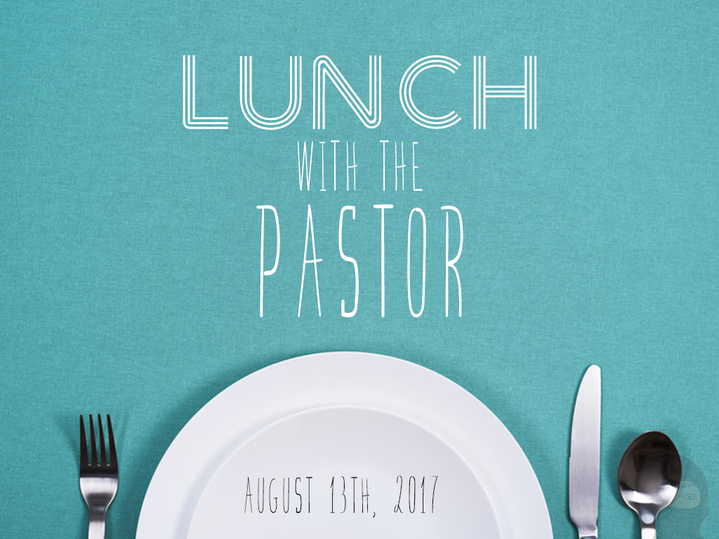 Lunch with the pastor2017