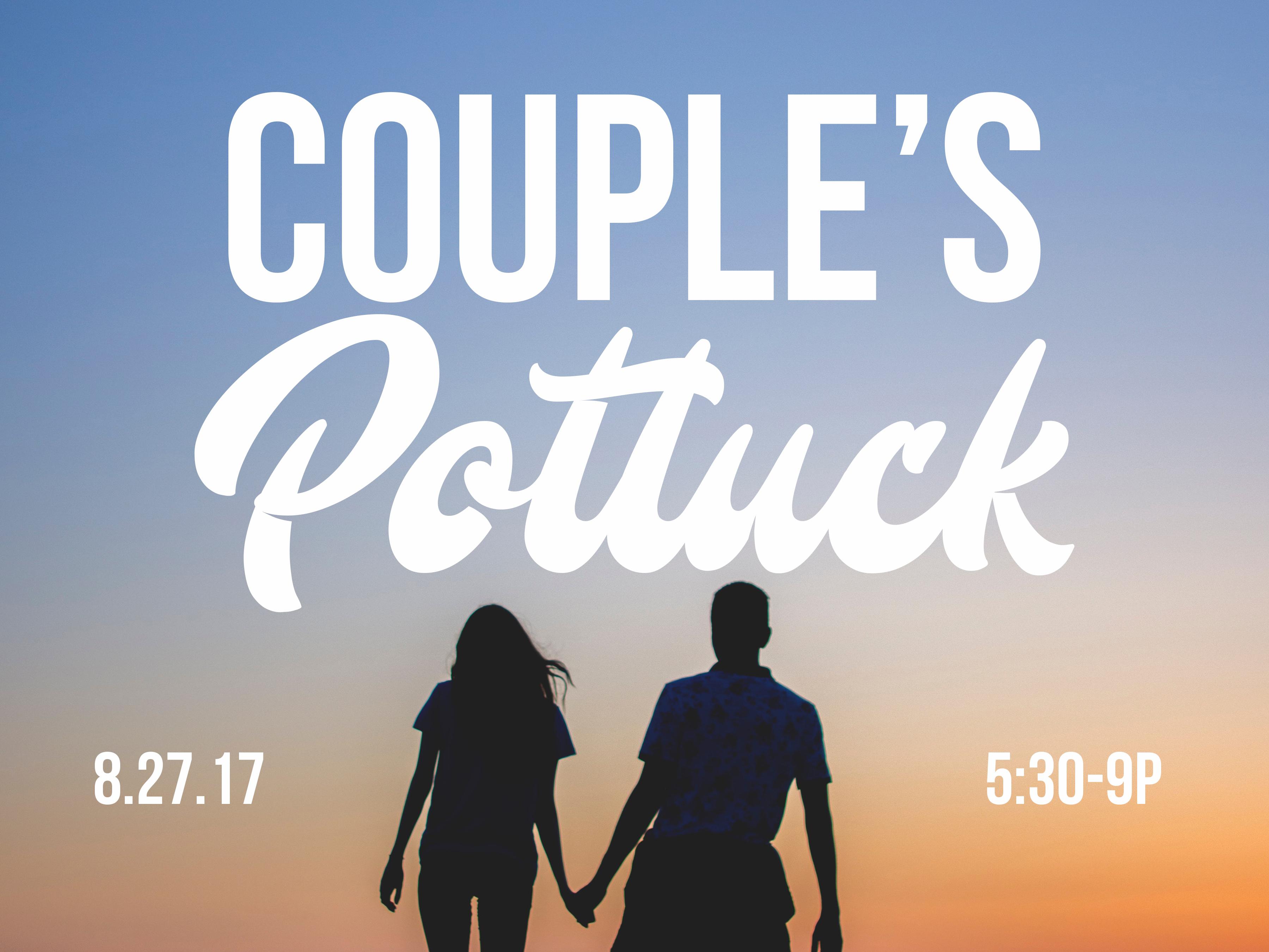 Couples potluck 8.27.17