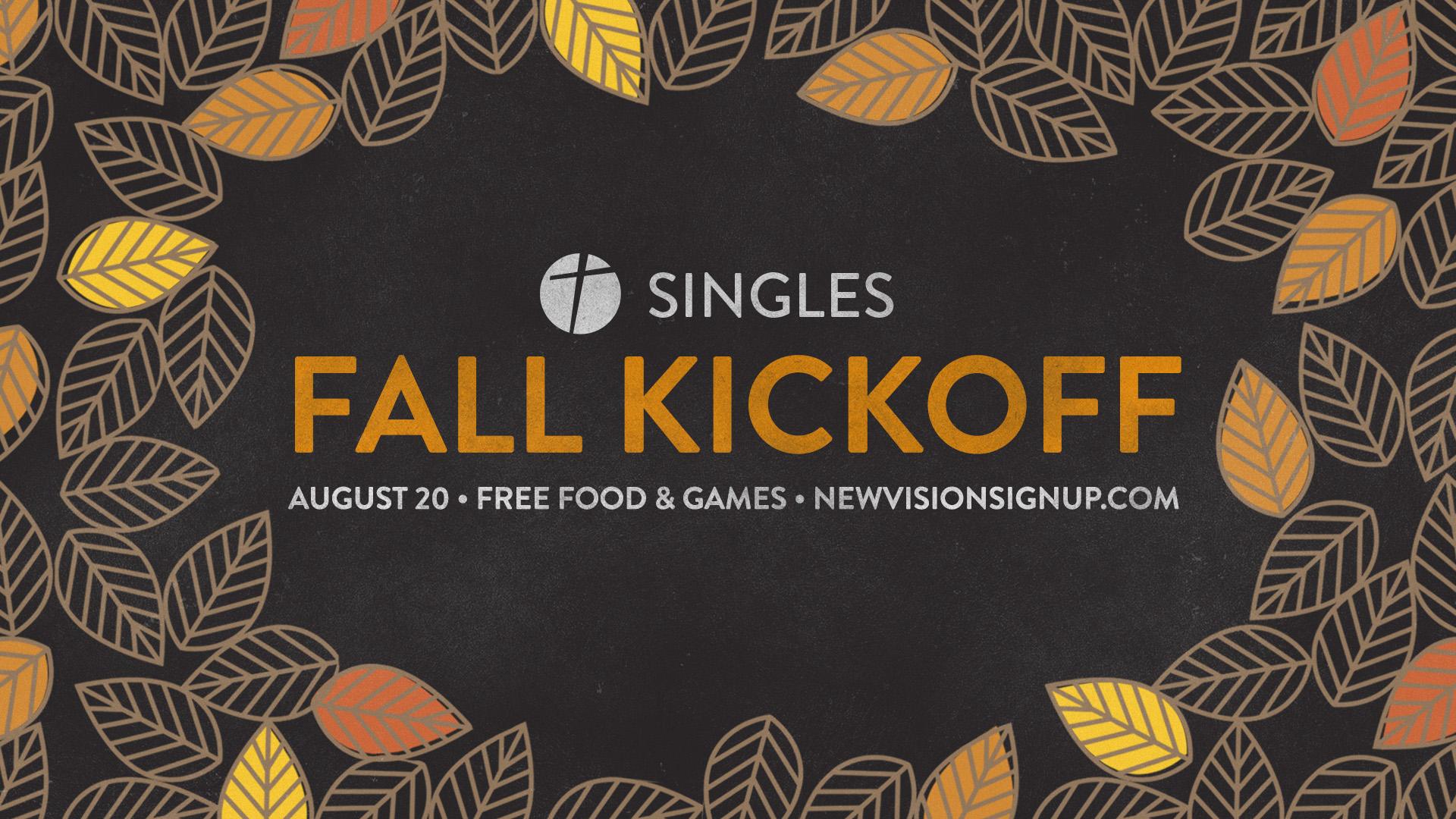 Singles fall kickoff