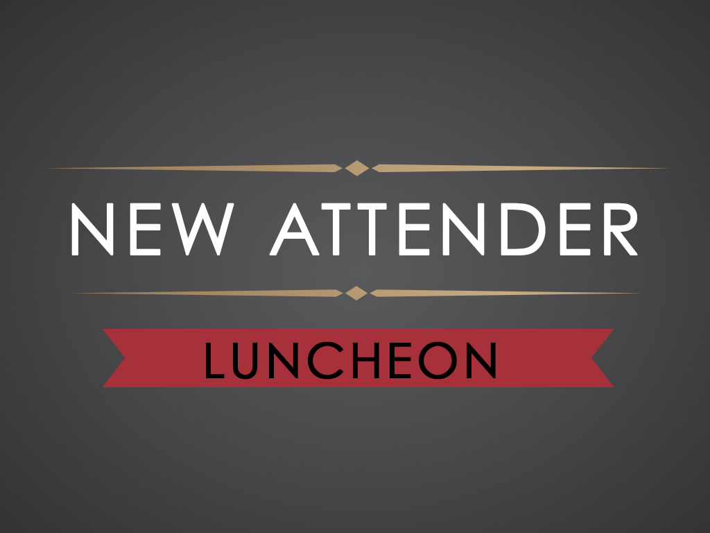 New attender luncheon 1024 678