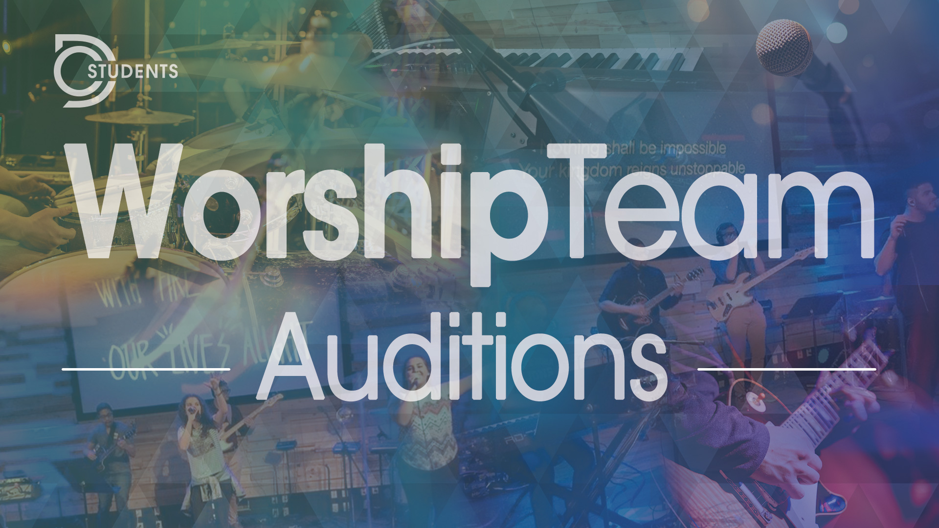 Studentworshipteam auditions slide 1920x1080