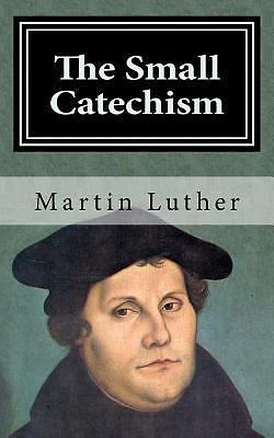 The small catechism
