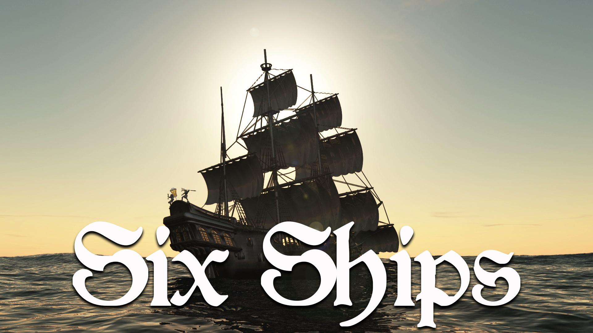 Six ships title