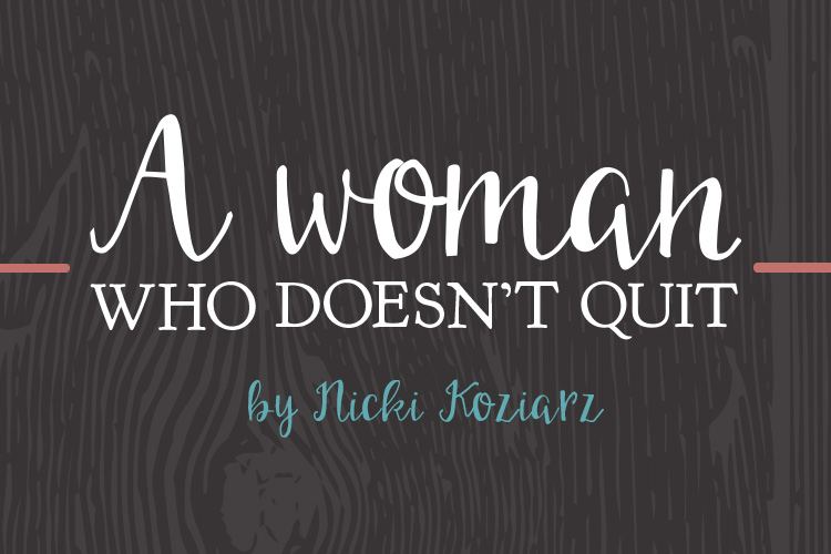 A women who doesn t quit