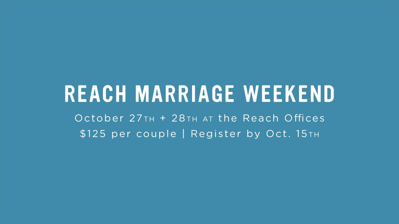 Reachmarriageweekend 17