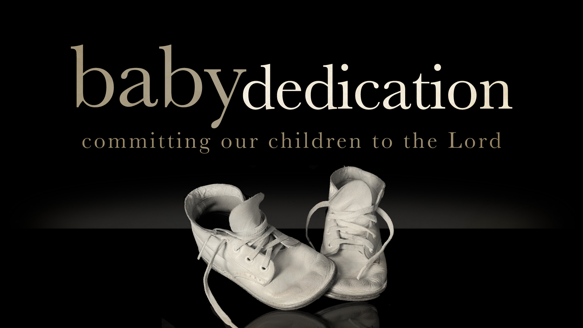 Baby dedication wide t