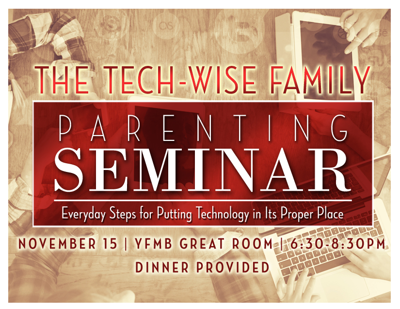 Parenting seminar tech wise 5.5x4.25 pc updated