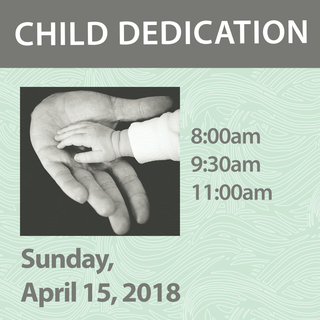 Child dedication square april 15