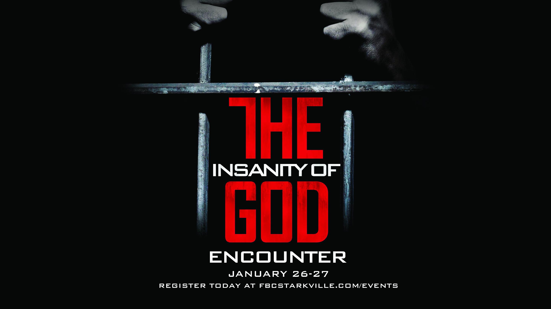 Insanity of god encounter