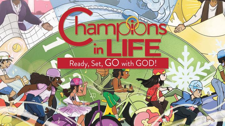 Champions in Life: Virtual VBS 2021 logo