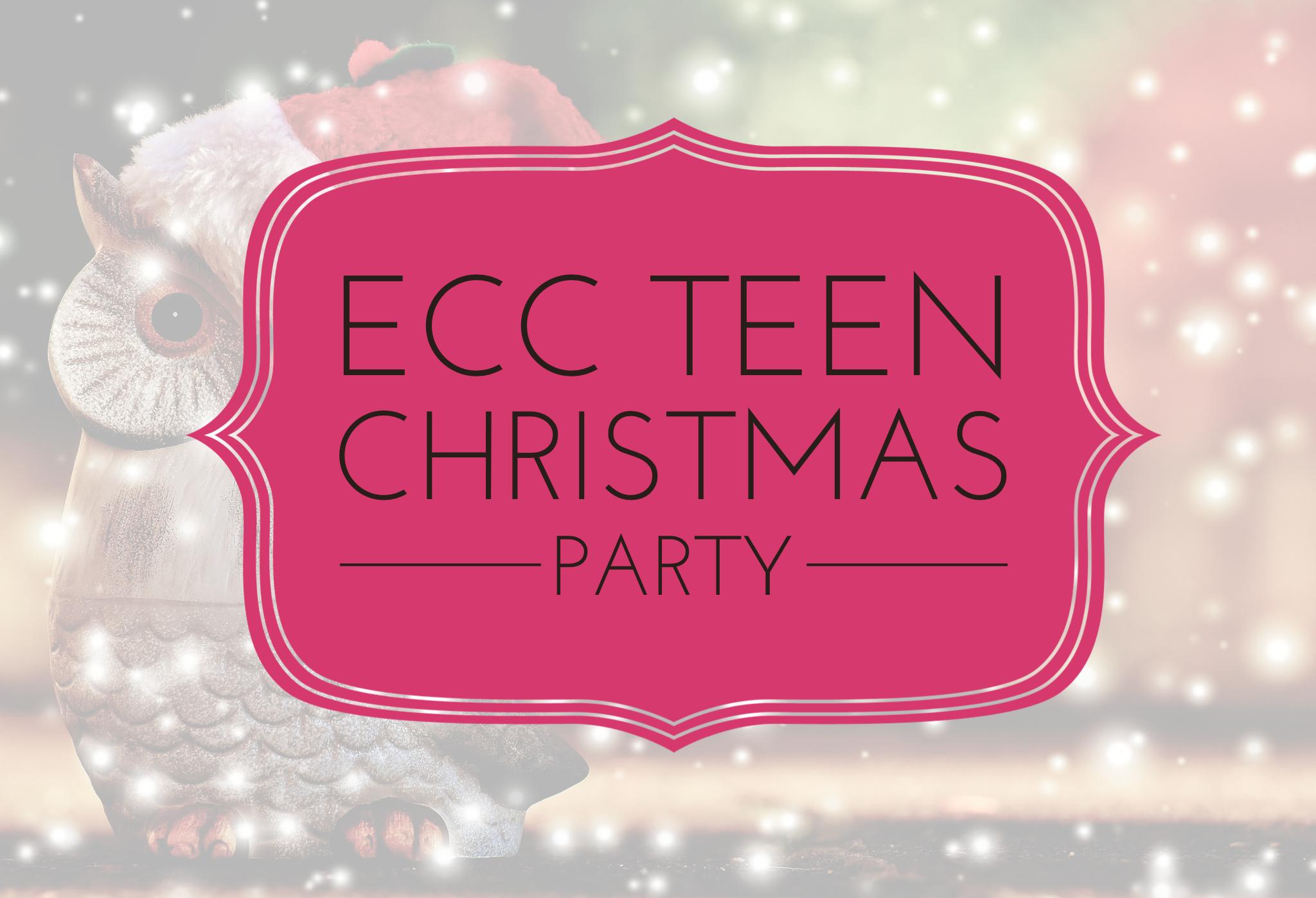 Ecc teen christmas party