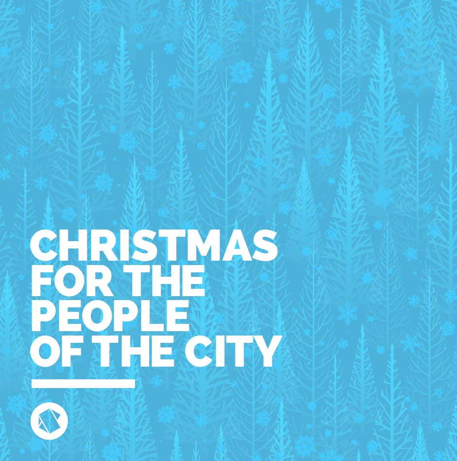 Christmas for the people of the city