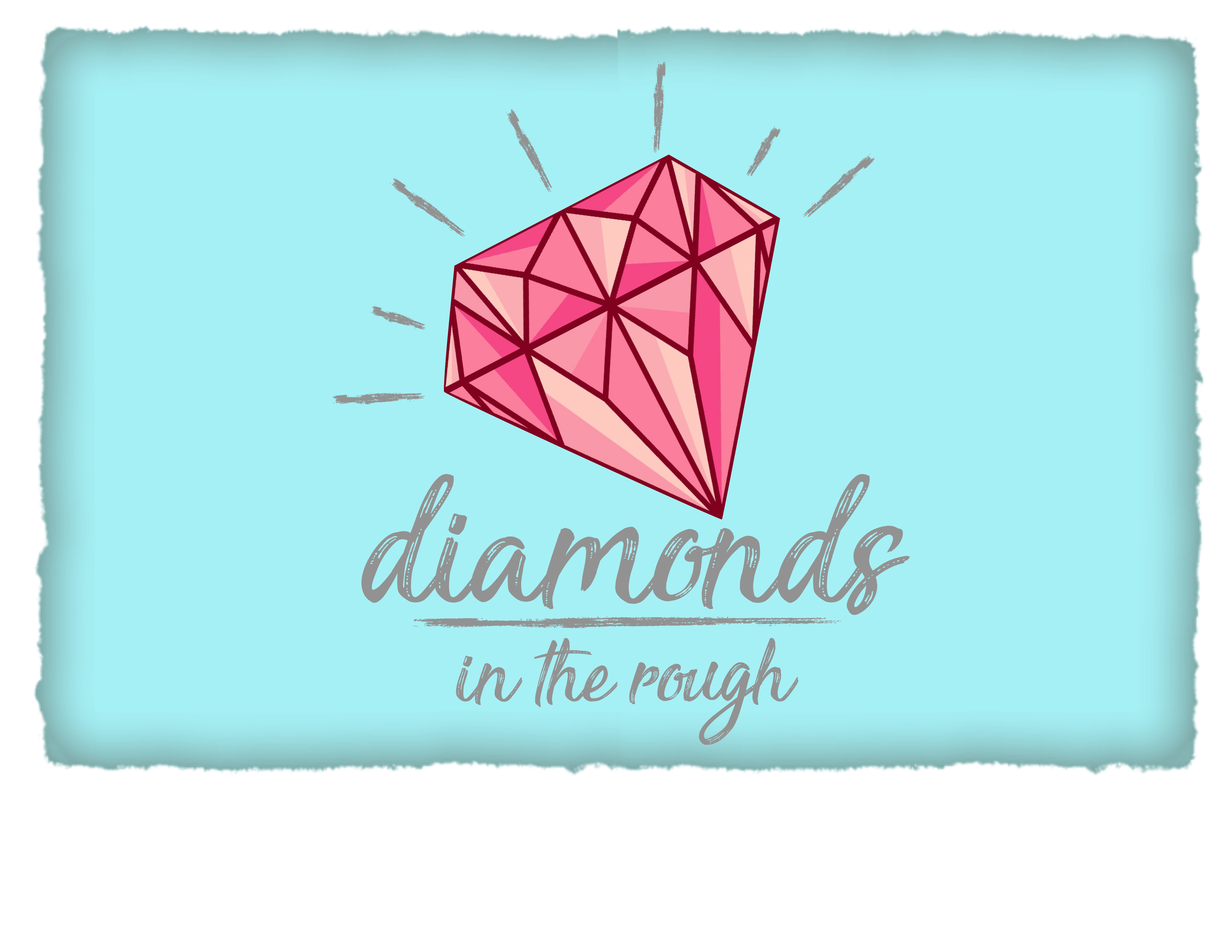 Diamond in the rough graphic