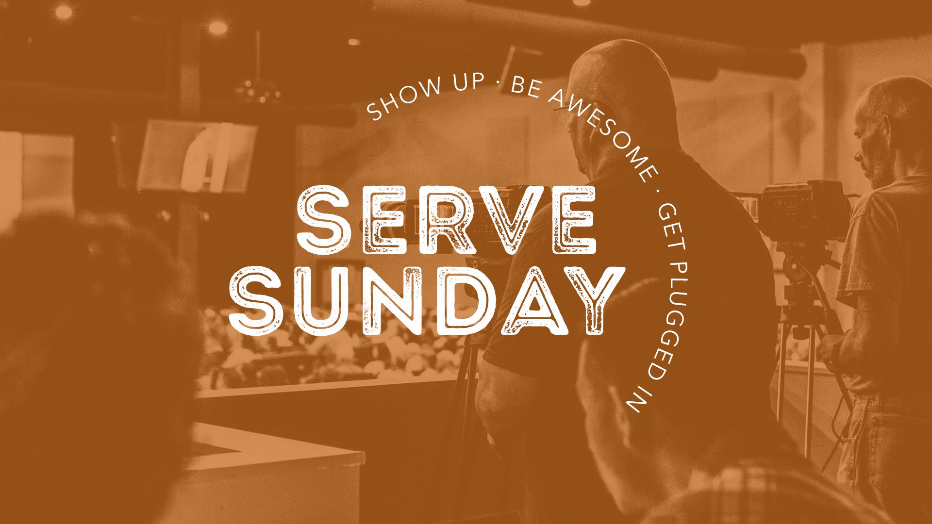 Serve sunday