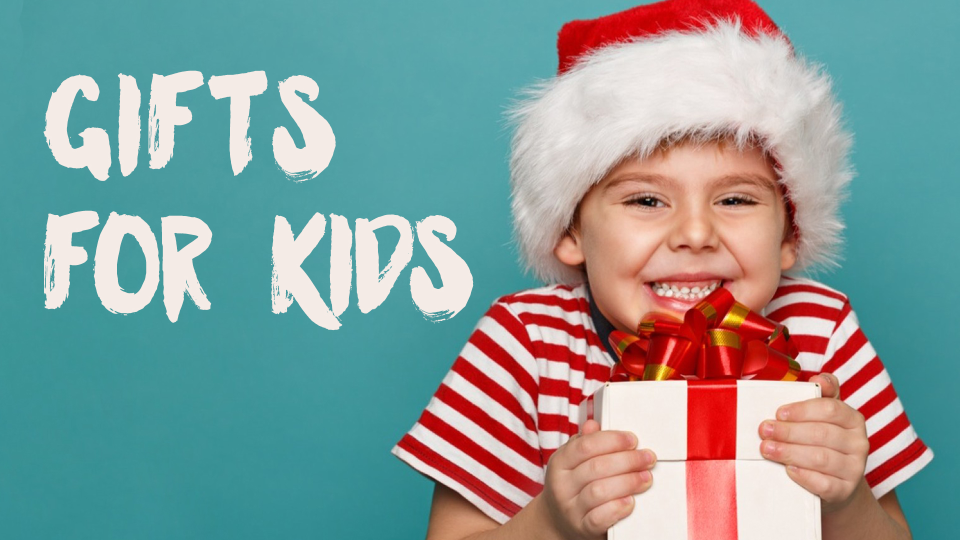 Gifts for kids 1