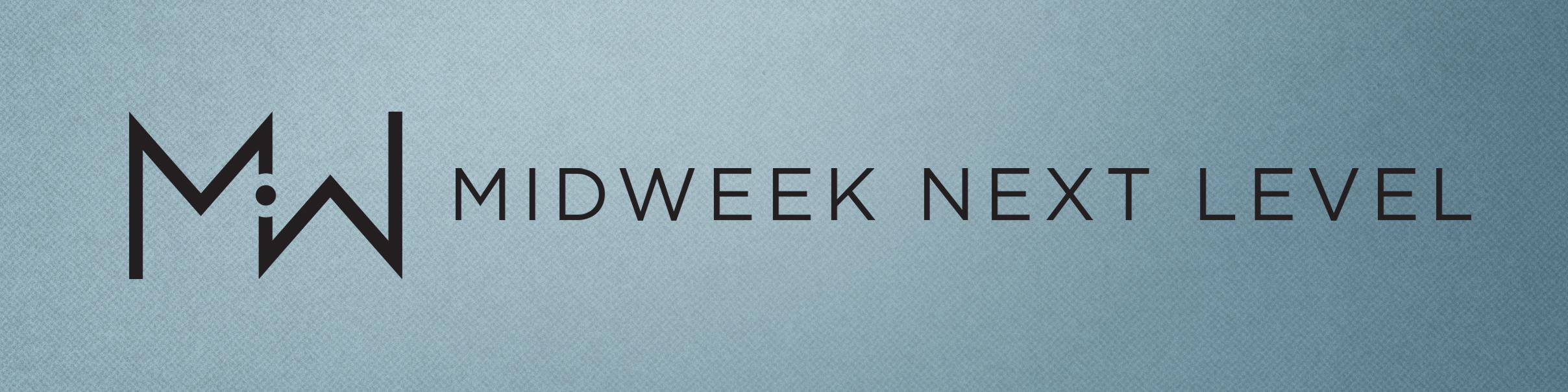 Midweek next level web