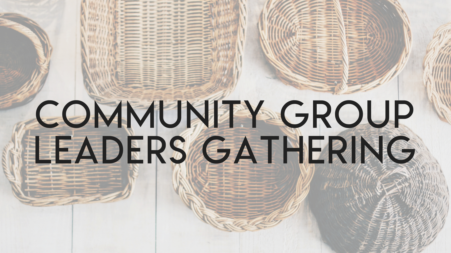 Community group leaders gathering