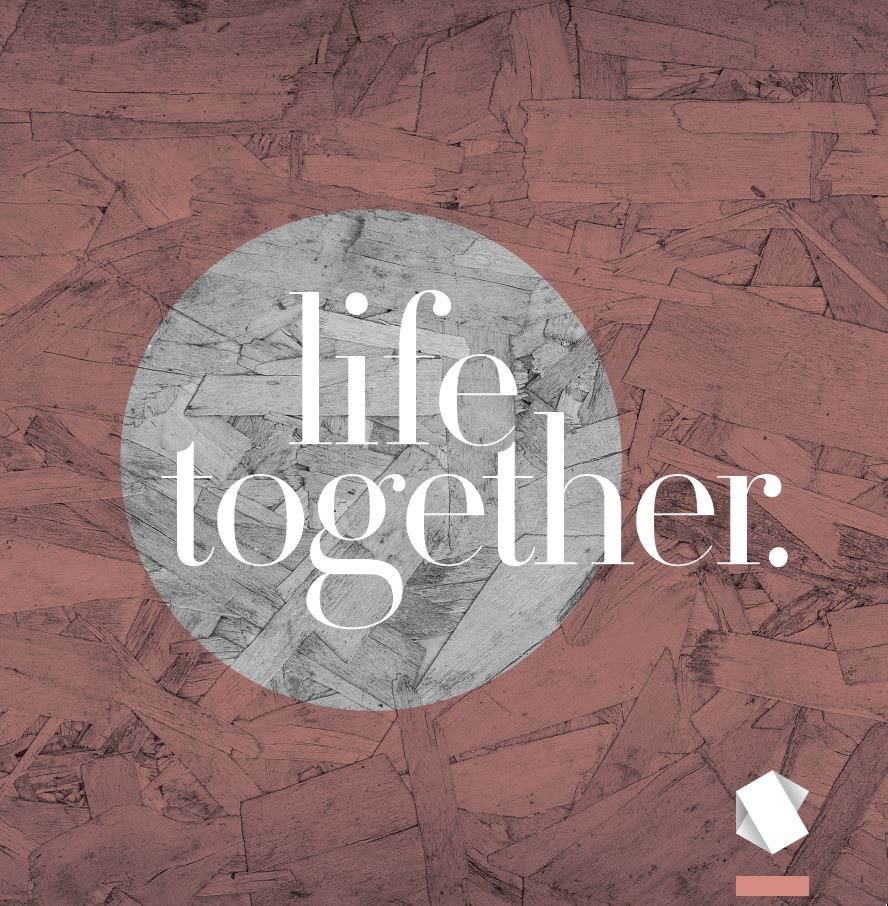 Life together 2