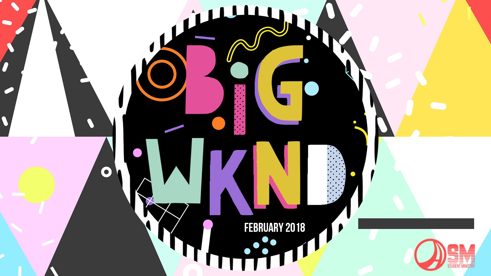 Big wknd 2018 slide