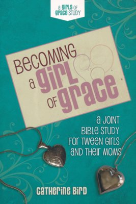 Becoming a girl of grace bible study