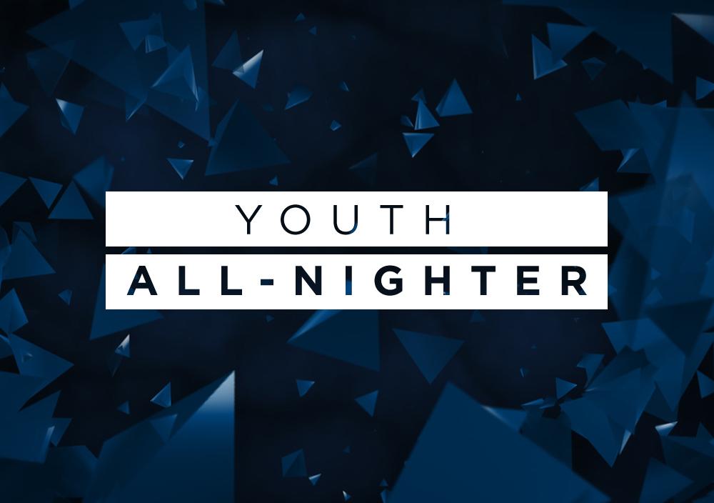 Youth allnighter