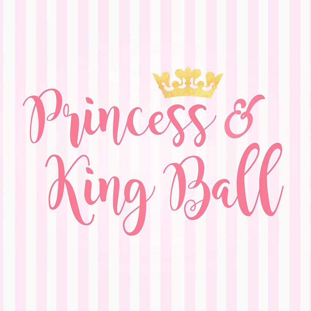 Princess king ball