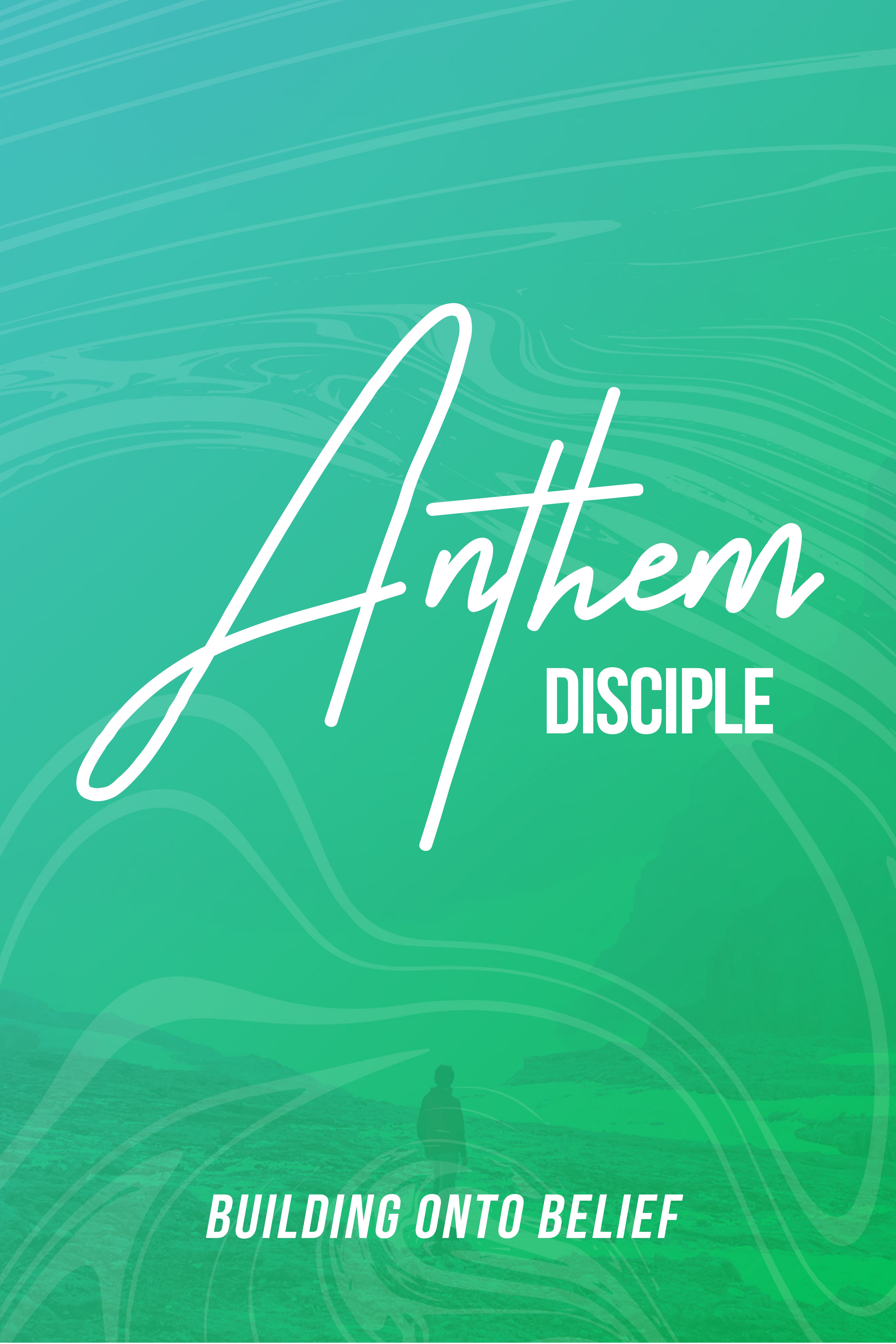 Anthem disciple poster